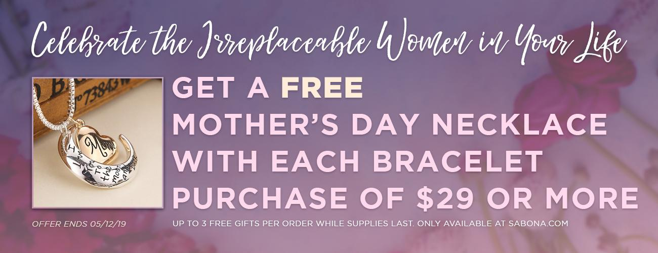Get a FREE GIFT with every purchase this Mother's Day.