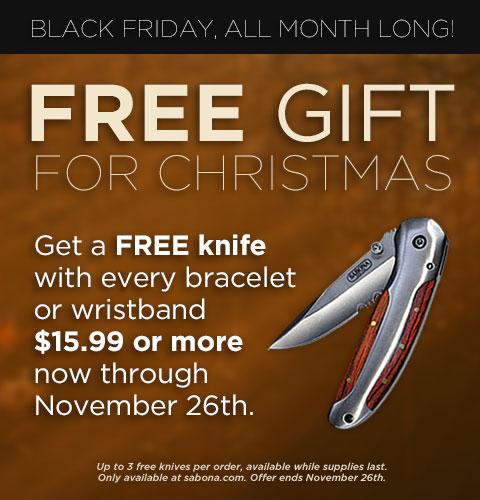 Free knife with every order through November 26th with all bracelets or wristbands over $15.99!